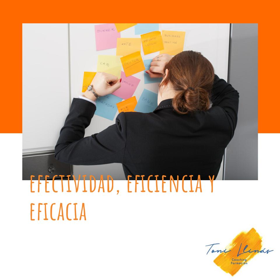 Efectividad, eficiencia y eficacia